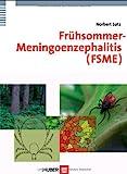Frühsommer- Meningoenzephalitis (FSME)